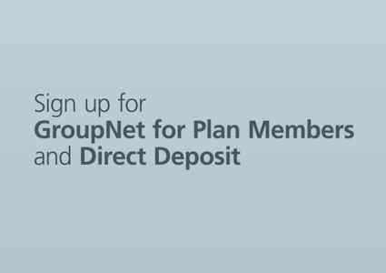 How to register for GroupNet and sign up for direct deposit